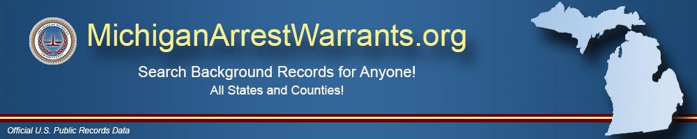 MichiganArrestWarrants org | Michigan Arrest Warrants